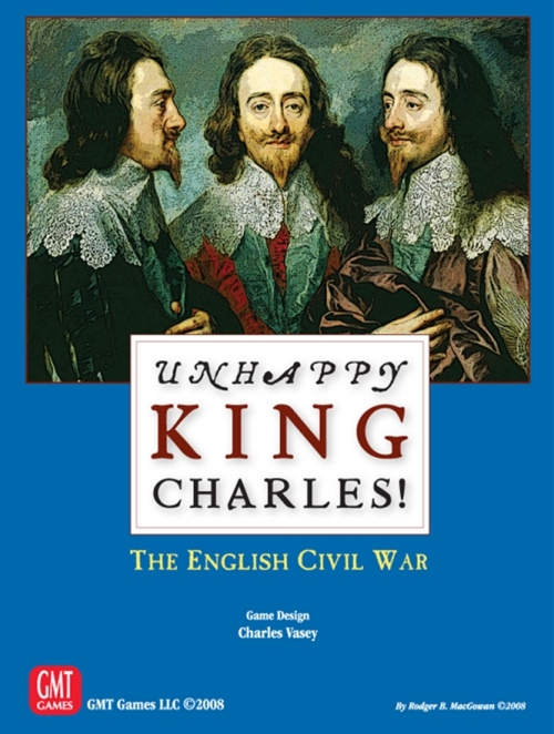 Unhappy King Charles -  GMT Games