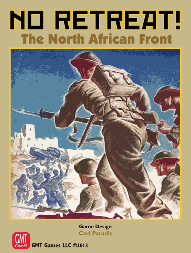 No Retreat:The North African Front -  GMT Games