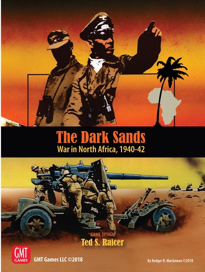 The Dark Sands: War in North Africa 1940- 1942 -  GMT Games