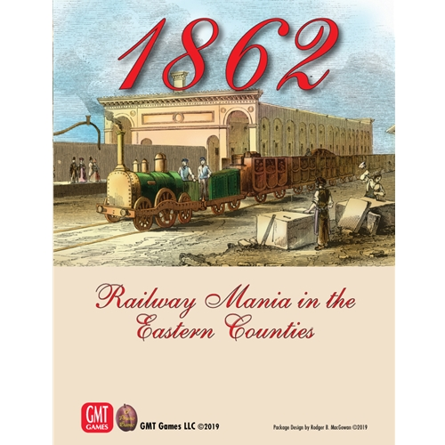 Gmt Games 1862 Railway Mania In The Eastern Counties