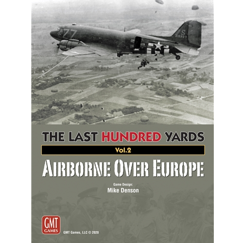 The Last Hundred Yards: Airborne Over Europe